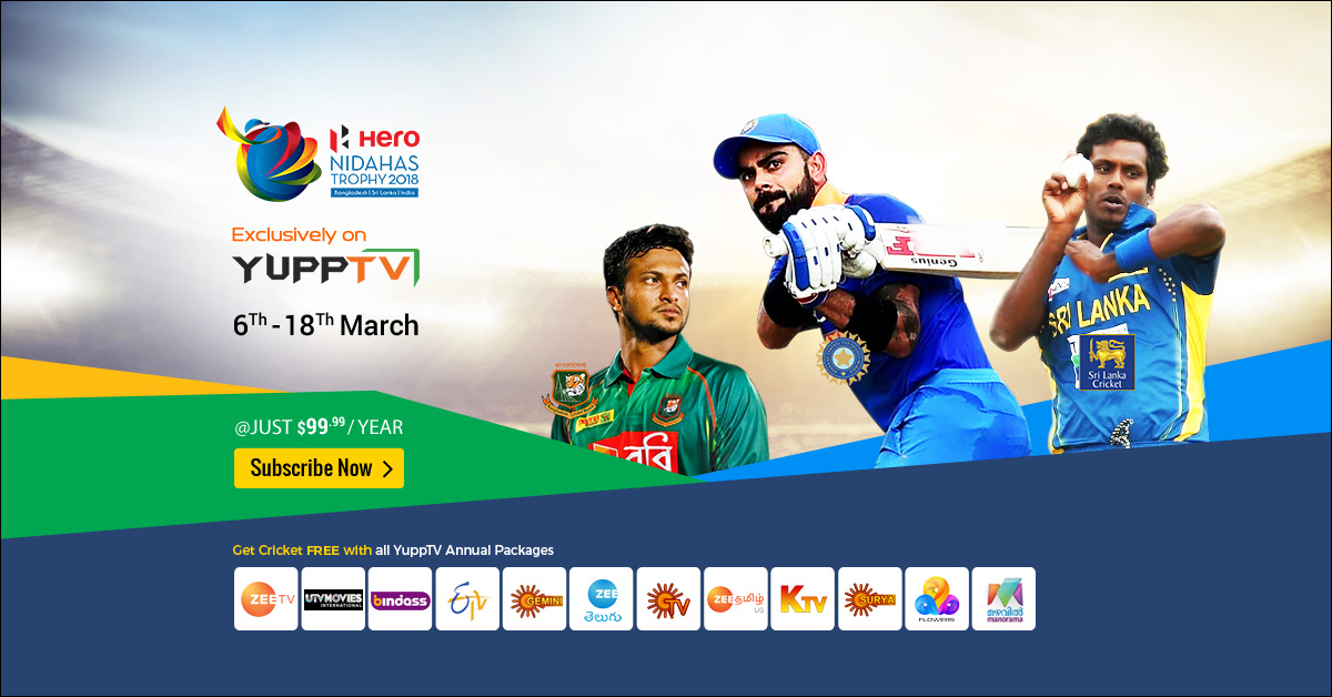Fortnight Full of Fun- Nidahas Trophy is now live streaming on YuppTV